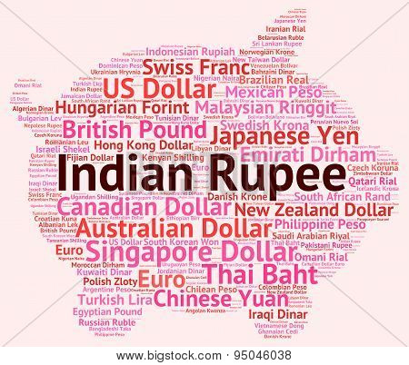 Indian Rupee Shows Worldwide Trading And Foreign