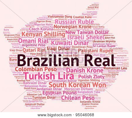 Brazilian Real Indicates Foreign Currency And Broker