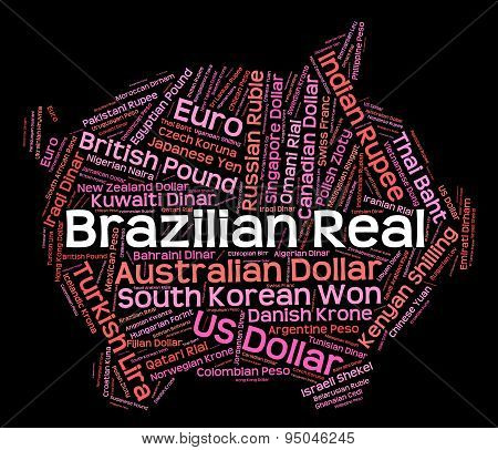 Brazilian Real Represents Foreign Exchange And Currencies