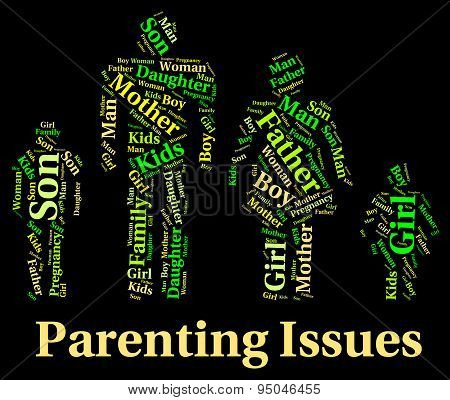Parenting Issues Means Mother And Baby And Affairs