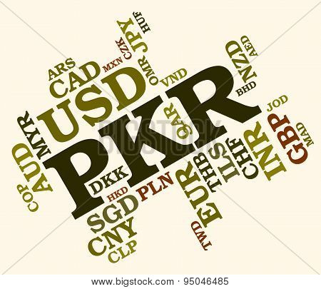 Pkr Currency Shows Pakistan Rupee And Banknotes