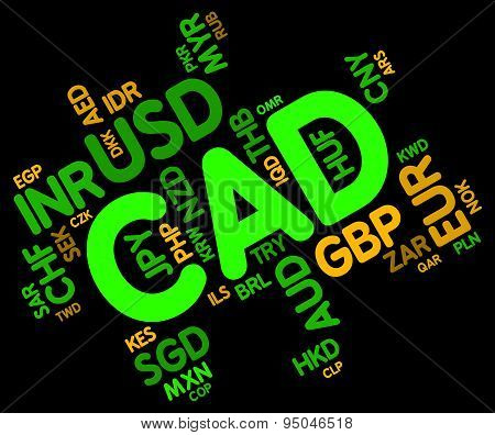 Cad Currency Indicates Exchange Rate And Broker