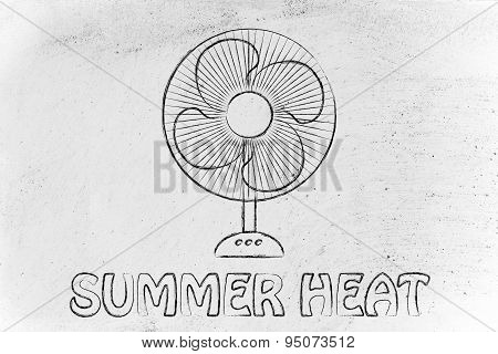 Funny Electric Fan Illustration, Summer Heat