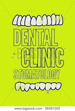 Typographic retro grunge dental clinic poster. Vector Illustration.