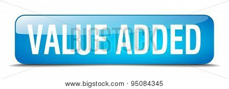 Value Added Blue Square 3D Realistic Isolated Web Button