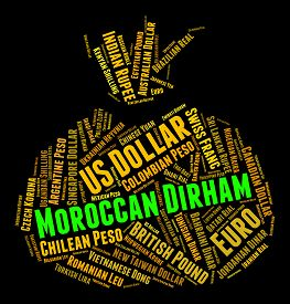 stock photo of dirhams  - Moroccan Dirham Meaning Currency Exchange And Dirhams - JPG