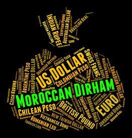 stock photo of dirham  - Moroccan Dirham Meaning Currency Exchange And Dirhams - JPG