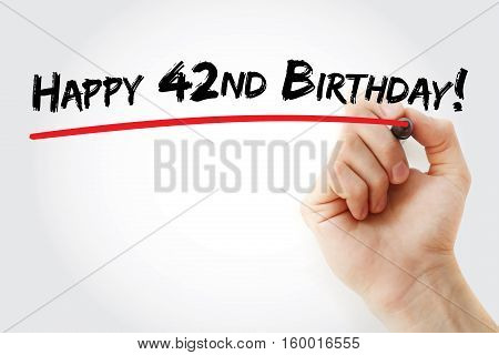 Hand Writing Happy 42Nd Birthday With Marker