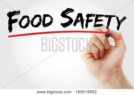 Hand Writing Food Safety With Marker