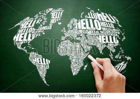 HELLO Word Cloud World Map in Typography business concept on blackboard