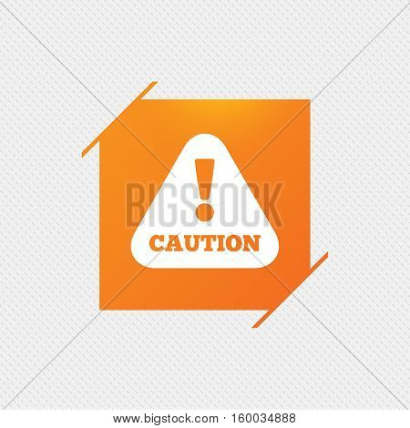 Attention caution sign icon. Exclamation mark. Hazard warning symbol. Orange square label on pattern. Vector