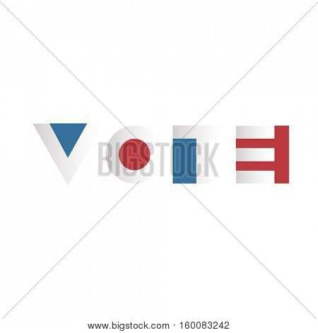 Voting concept. Voting Campaign Election Typography.