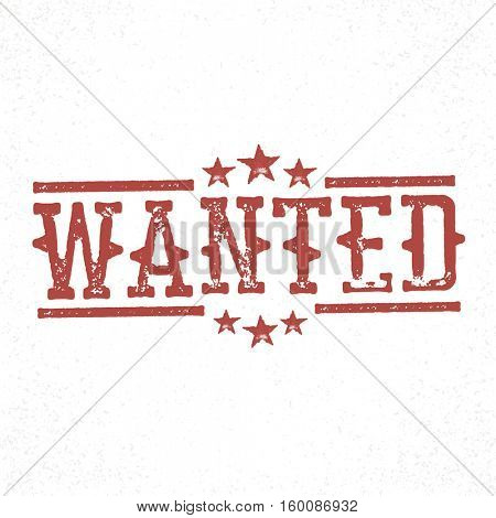 Wanted grunge rubber stamp. Western old grunge styled