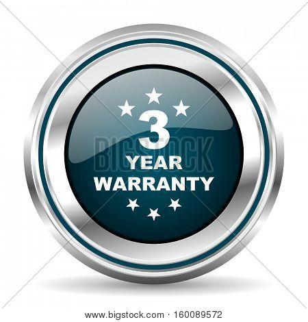 3 year warranty vector icon. Chrome border round web button. Silver metallic pushbutton.