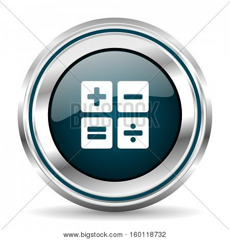 Calculator vector icon. Chrome border round web button. Silver metallic pushbutton.