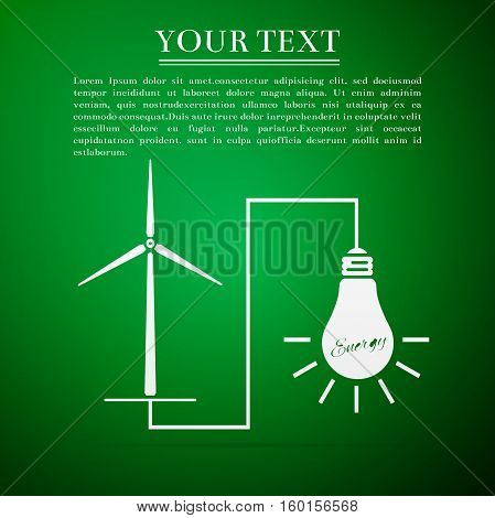 Wind mill turbine generating power energy and glowing light bulb. Natural renewable energy production using wind mills simple flat icon on green background. Vector Illustration