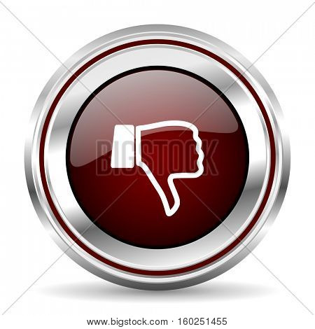 dislike icon chrome border round web button silver metallic pushbutton