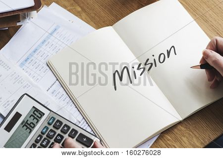 Mission Objective Aspirations Goal Target Motivation Concept