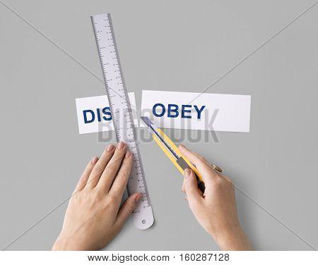 Disobey Hands Word Cut Split Concept