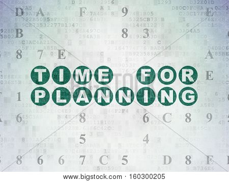 Time concept: Painted green text Time for Planning on Digital Data Paper background with Hexadecimal Code