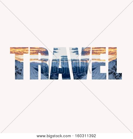 Word TRAVEL - concept fabric texture with mountains in background