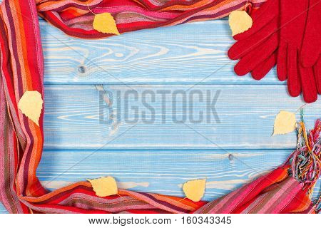 Frame Of Gloves And Shawl For Woman On Boards, Clothing For Autumn Or Winter, Copy Space For Text