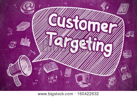 Yelling Loudspeaker with Text Customer Targeting on Speech Bubble. Cartoon Illustration. Business Concept.