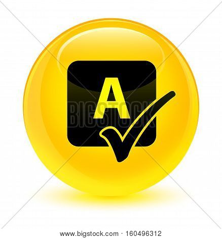 Spell Check Icon Glassy Yellow Round Button