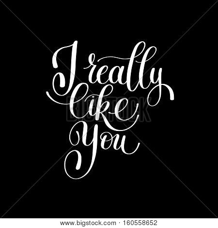 I Really Like You. Love Letter, Message Text English Handwriting Calligraphy, Handwritten Vector Illustration Black and White, Happy Valentine's Day, 14 February Greeting for Lover Card