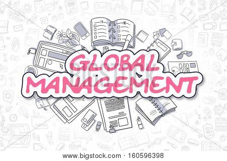 Magenta Inscription - Global Management. Business Concept with Cartoon Icons. Global Management - Hand Drawn Illustration for Web Banners and Printed Materials.