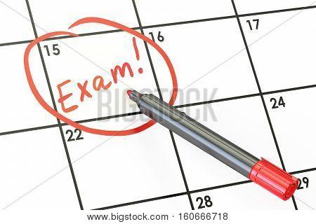 Exam date on calendar concept 3D rendering