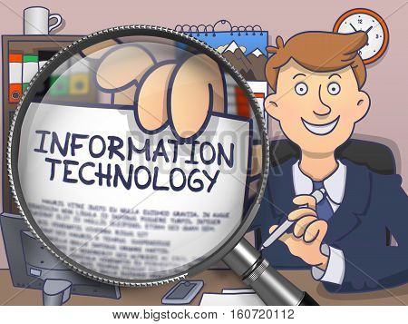 Information Technology. Paper with Text in Business Man's Hand through Magnifying Glass. Multicolor Doodle Style Illustration.