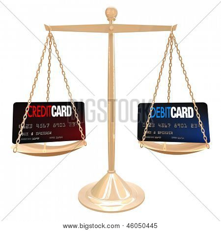Weighing the differences between a credit and debit card