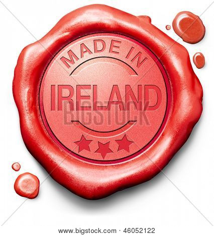 made in The Ireland original product buy local buy authentic Irish quality label red wax stamp seal