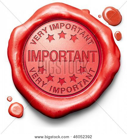 important very high priority info lost importance crucial information red icon stamp button or label