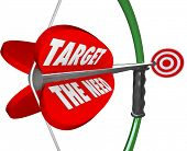 stock photo of bow arrow  - A bow and arrow with words Target the Need to illustrate serving what a customer truly wants and desires and reaching a marketing goal for a business - JPG