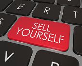 picture of self-confident  - A red key on a modern computer laptop keyboard with words Sell Yourself giving advice on how to promote or advertise your abilities - JPG
