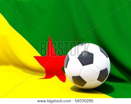 Flag Of French Guiana With Football In Front Of It
