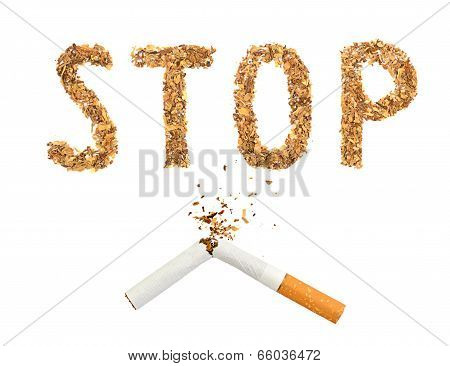 The Broken Cigaret And Word Stop Made Of Tobacco