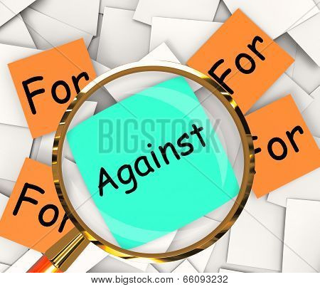 For Against Notes Papers Shows Supporting Or Opposed To