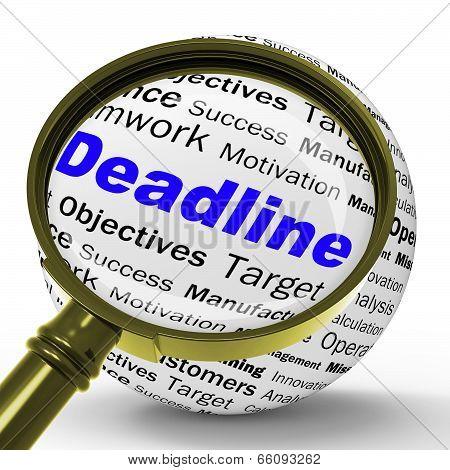 Deadline Magnifier Definition Means Job Time Limit Or Finish Dat