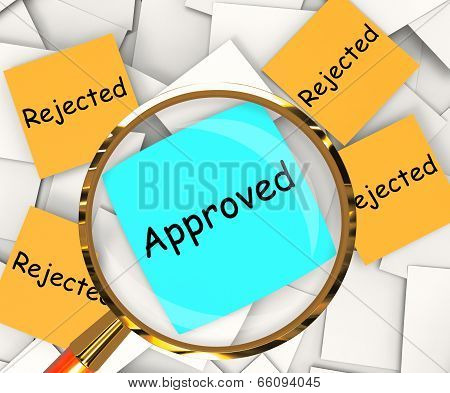 Approved Rejected Post-it Papers Shows Accepted Or Refused