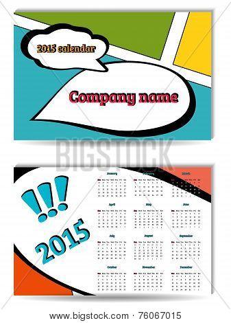 Pocket calendar in comic style. Multicolored vector illustration. 2015 calendar grid.