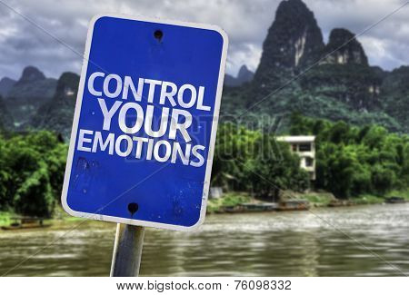 Control Your Emotions sign with a forest background