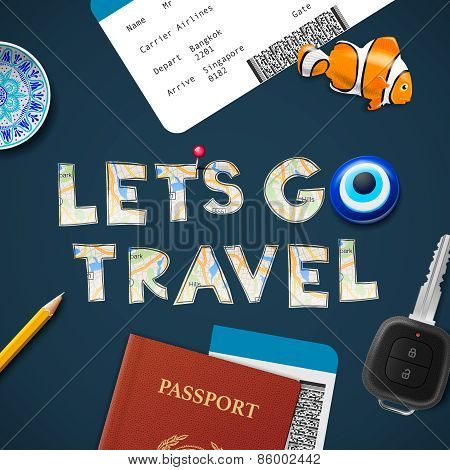 Lets go travel the world. Vacations and tourism concept.
