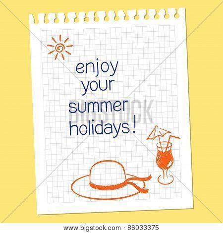 Enjoy your summer holidays
