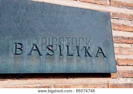 Basilika, Basilica, Cathedral Signage In Front Of Church
