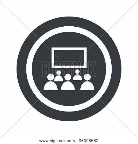 Round black audience sign