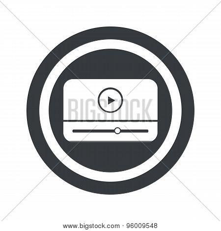 Round black mediaplayer sign