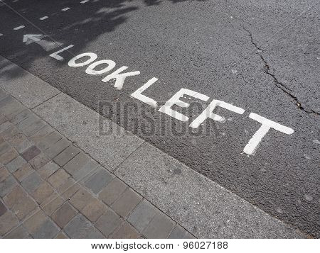 Look Left Sign